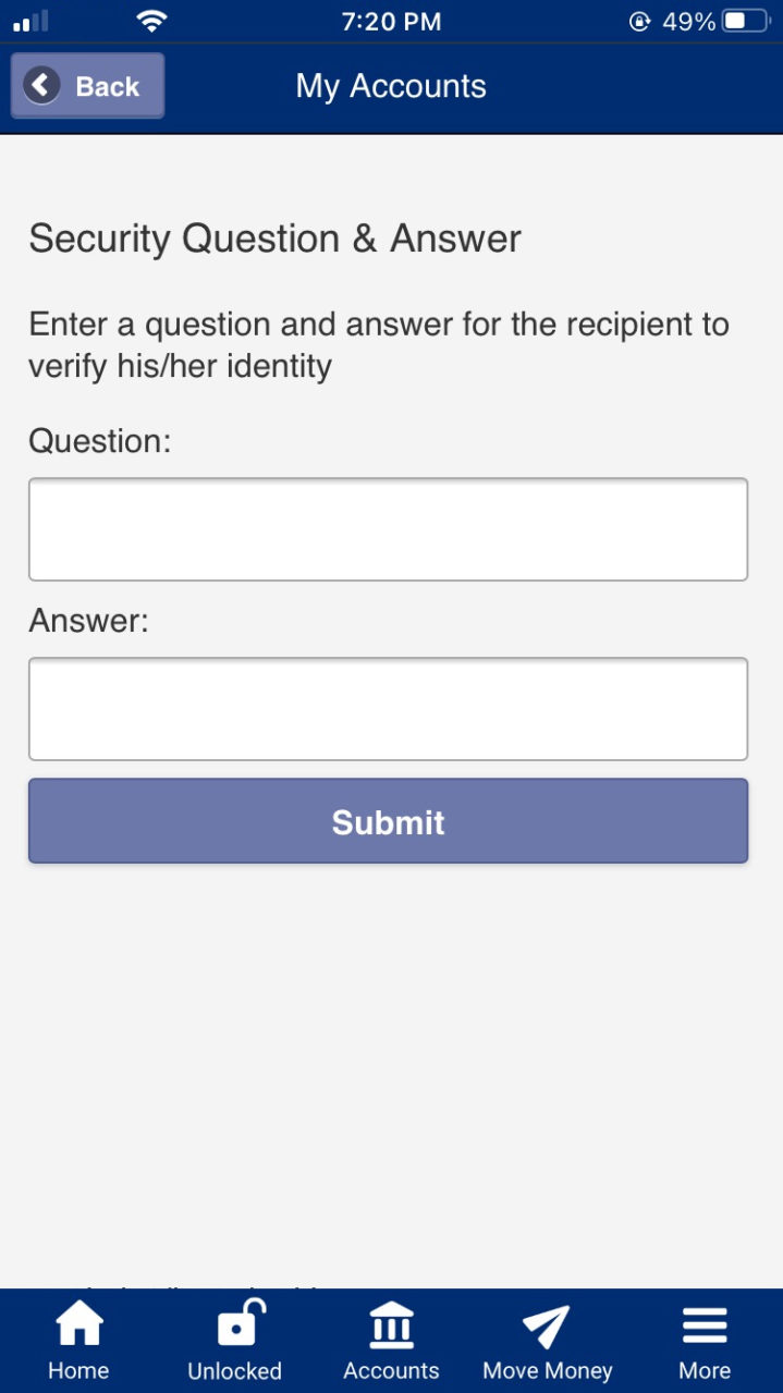 "Mobile App Pay Anyone - Enter ""Security Question & Answer"""